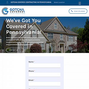 Gotcha Covered Contracting - Pennsylvania Roofing Company